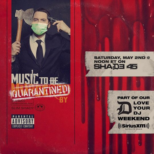 Eminem-Music-To-Be-Quarantined-By